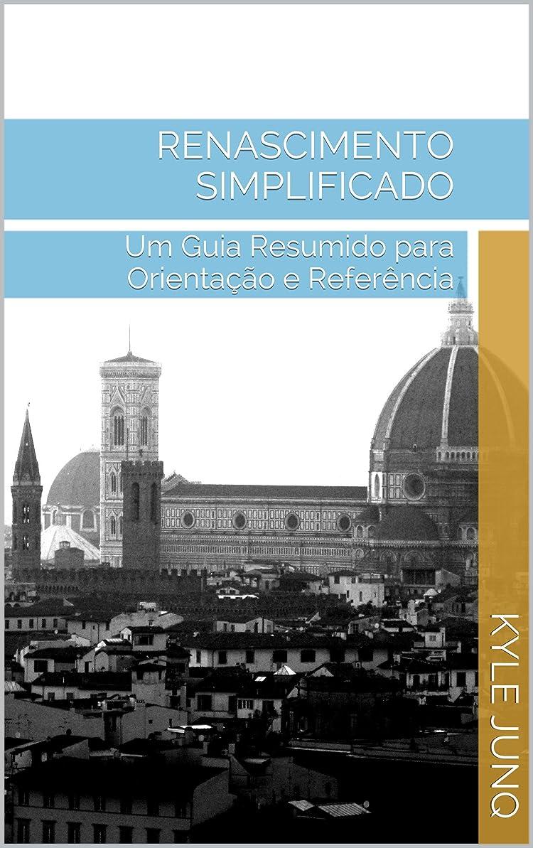 優遇費用意外Renascimento Simplificado: Um Guia de Tópicos para Orienta??o e Referência (índices da História Livro 40) (Portuguese Edition)