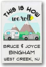 Happy Camper World This is How We Roll Personalized Truck & Trailer Campsite Flag, Camping Sign, White Fabric (Gray)