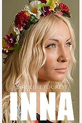 Inna (Littérature Française) Format Kindle