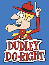 Dudley Do-Right - Season 1