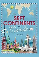Les sept continents du monde (Documentaires Hatier) (French Edition)