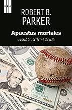 Apuestas mortales (NOVELA POLICÍACA) (Spanish Edition)