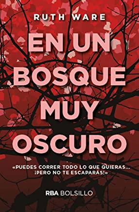 En un bosque muy oscuro (FICCION GENERAL) (Spanish Edition)
