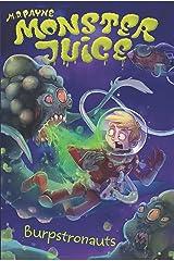 Burpstronauts #4 (Monster Juice) Kindle Edition