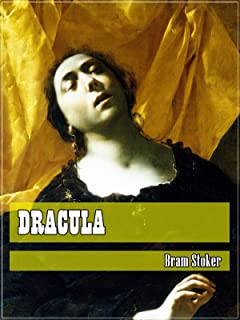 Dracula (Classic Literary) (Original and Unabridged Content) (ANNOTATED)