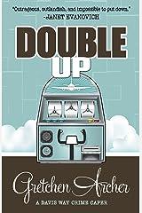Double Up (A Davis Way Crime Caper Book 6) Kindle Edition