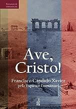 Ave, Cristo! (Portuguese Edition)