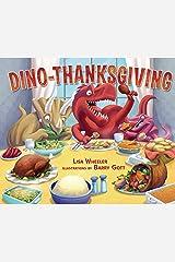 Dino-Thanksgiving (Dino-Holidays) Kindle Edition