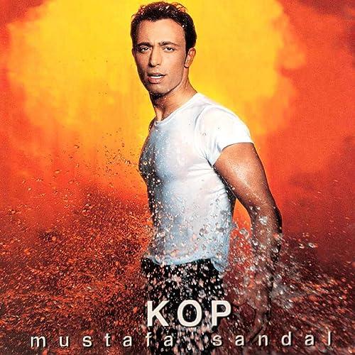 Kop By Mustafa Sandal On Amazon Music Amazon Com