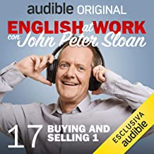 Buying and selling 1: English at work con John Peter Sloan 17