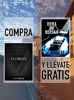 Compra EL CRUCE y llévate gratis RIMA DE RIESGO (Spanish Edition)