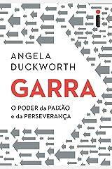 Garra: O poder da paixão e da perseverança (Portuguese Edition) Kindle Edition