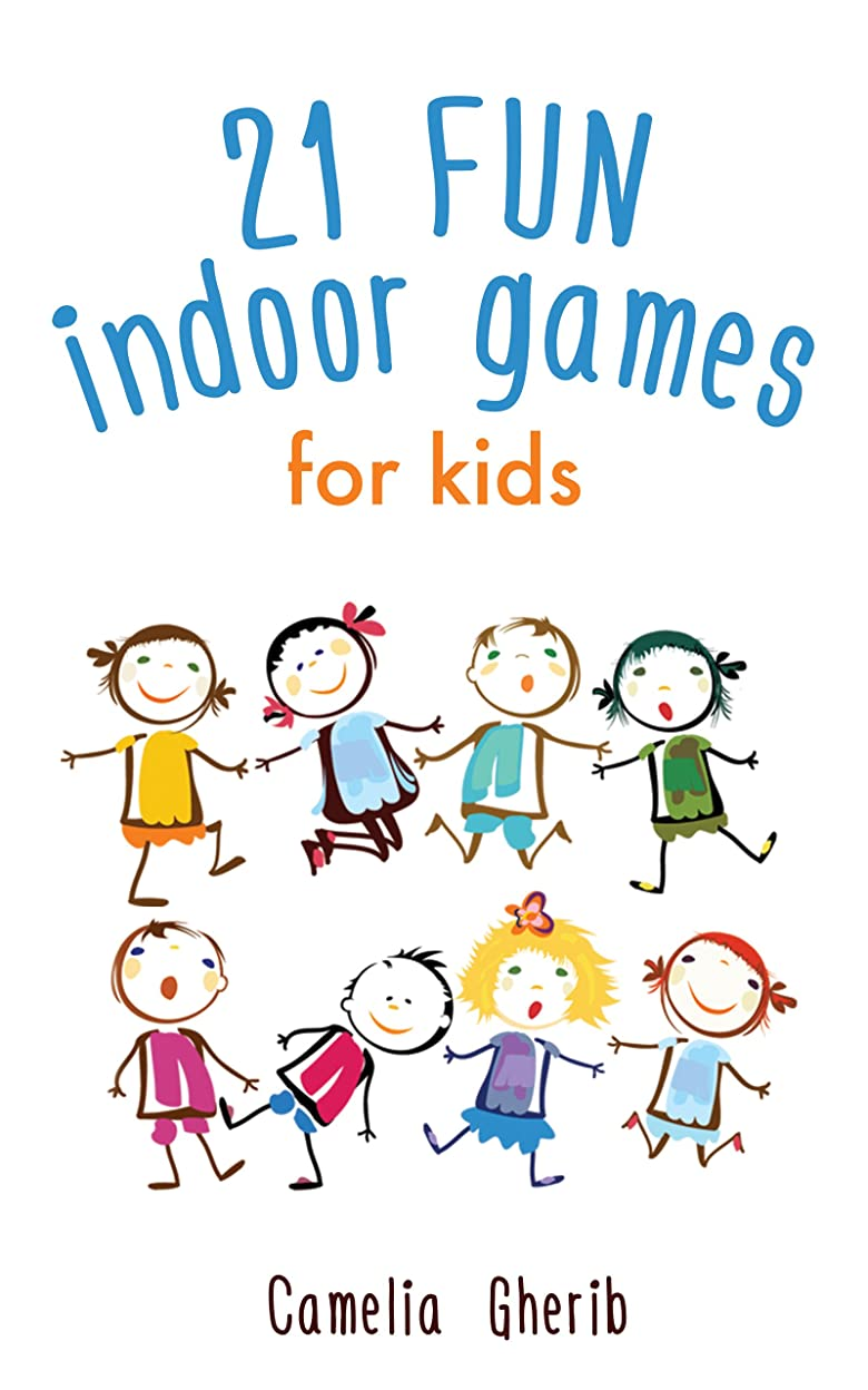 電報概念メジャーIndoor Games: 21 Fun Indoor Games for Kids (English Edition)