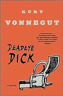 Deadeye Dick: A Novel