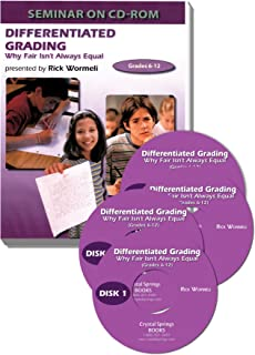 Differentiated Grading: Why Fair Isn't Always Equal: 4 CD-ROM Set with Handouts and Study Guide by Rick Wormeli