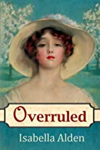 Overruled (Marjorie's Story Book 2)