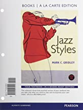 Jazz Styles, Books a la Carte Plus MyLab Music with eText -- Access Card Package (11th Edition)