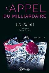 L'Appel du milliardaire (Les Sinclair t. 4) Format Kindle