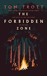 The Forbidden Zone: the heart-pounding thriller with a twist that's never been done before (English Edition)