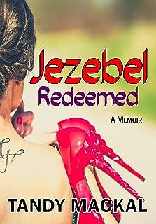 Jezebel Redeemed: A Memoir