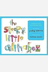 The Sleepy Little Alphabet: A Bedtime Story from Alphabet Town Kindle Edition