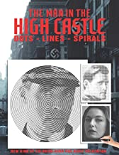 The Man in the High Castle Dots Lines Spirals Coloring Book: The BEST Coloring Book for Any Fan!!!