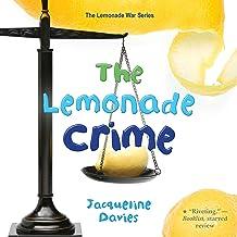 The Lemonade Crime: Library Edition (Lemonade War)