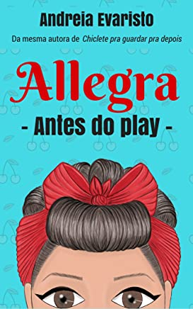 Allegra: antes do play