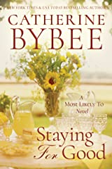 Staying For Good (A Most Likely To Novel Book 2) Kindle Edition
