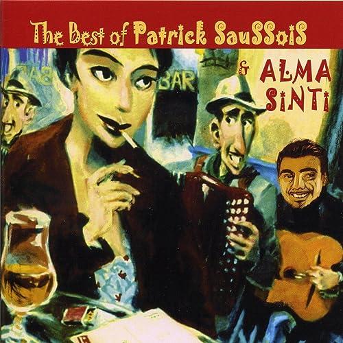 The Best Of Patrick Saussois & Alma Sinti 1996 - 2006