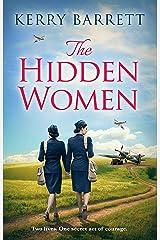 The Hidden Women: An inspirational historical novel about sisterhood (English Edition) Format Kindle