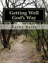 Getting Well God's Way