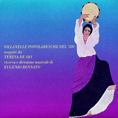 Villanelle Popolaresche Del '500