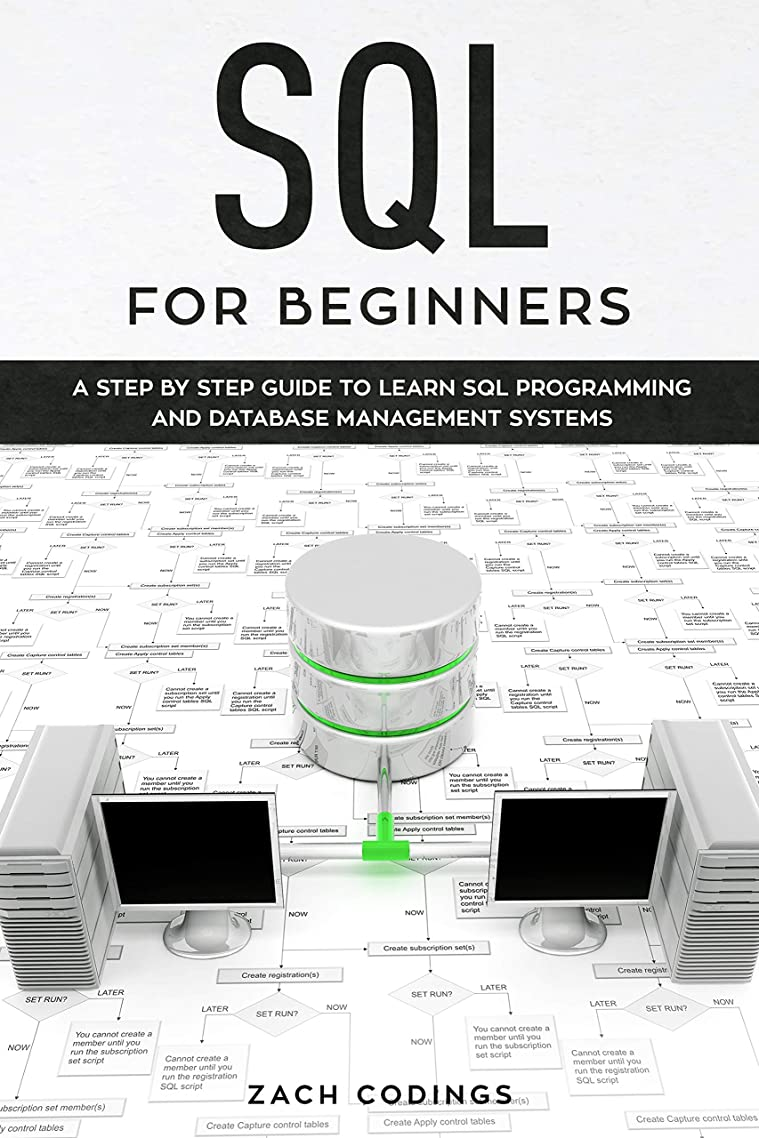 独立追跡シェーバーSQL for Beginners: A Step by Step Guide to Learn SQL Programming and Database Management Systems (English Edition)