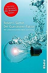 Der Querdenker-Faktor: Mit unkonventionellen Ideen zum Erfolg (German Edition) Kindle Edition