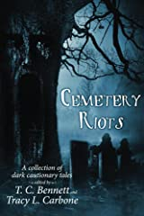 Cemetery Riots Kindle Edition