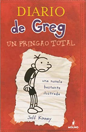Diario de Greg 1. Un pringao total (Spanish Edition)