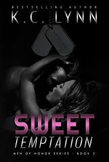 Sweet Temptation: A Friends to Lovers Military Romance (Men Of Honor Book 2)