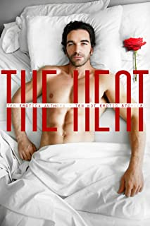 The Heat: Ten Erotica Authors – Ten HOT Erotic Stories