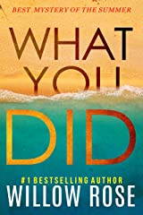 WHAT YOU DID (Eva Rae Thomas Mystery Book 2) Kindle Edition