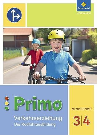PrioVerkehrserziehung Ausgabe 2017 Die Radfahrausbildung Arbeitsheft 3 4 by