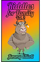 Riddles for Family: The Try Not to Laugh Challenge - Family Friendly Question Book, Over 1000 riddles - Vol 2 Kindle Edition