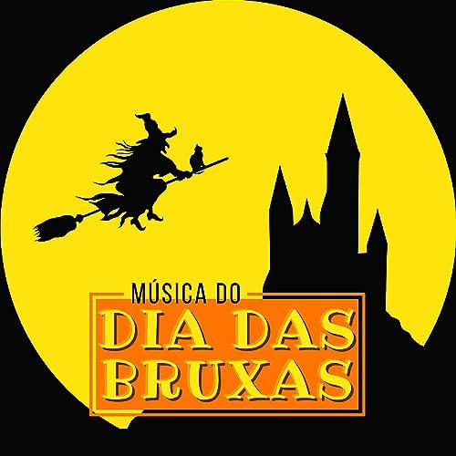 Musica Do Dia Das Bruxas Musicas Aterrorizantes Musica