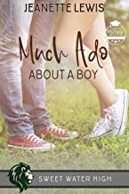 Much Ado About a Boy: A Sweet YA Romance (Sweet Water High Book 9)
