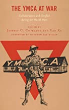 The YMCA at War: Collaboration and Conflict during the World Wars