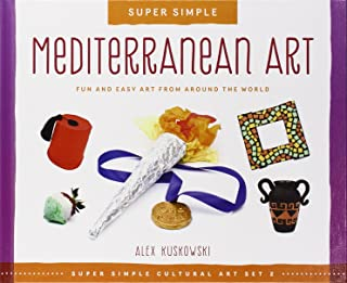 Mediterranean Art: Fun and Easy Art from Around the World (Super Sandcastle: Super Simple Cultural Art; Set 2)