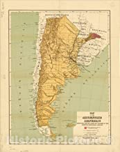 Historic Pictoric Map : Argentina 1893, Map of The Argentine Republic : reproduced from The Latest map published by The Argentine Geographical Institute, Antique Vintage Reproduction : 35in x 44in