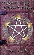 Microdosing Magic: A Psychedelic Spellbook