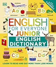 English for Everyone Junior English Dictionary: Learn to Read and Say More than 1,000 Words (English Edition)