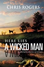 Here Lies a Wicked Man: A Booker Krane Mystery (The Booker Krane Series Book 1)